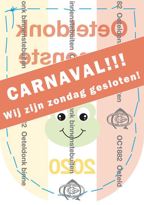 IVM CARNAVAL zondag gesloten!